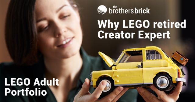 LEGO's new adult product strategy: Why LEGO is retiring Creator Expert [Feature]